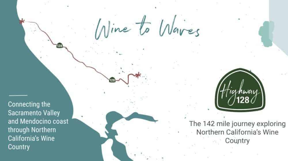 Highway 128 Road Trip – Wine to Waves